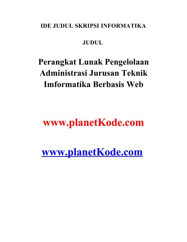 Skripsi Informatika Perangkat Lunak Pengelolaan Administrasi Jurusan Teknik Imformatika Berbasis Web
