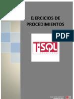 Ejercicios de Procedimientos SQL Server 2008