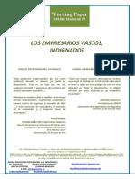 LOS EMPRESARIOS VASCOS, INDIGNADOS (Es) BASQUE ENTREPRENEURS, OUTRAGED (Es) EUSKAL ENPRESARIAK, HASERRE BIZIAN (Es)