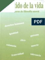 Bueno, Gustavo - El Sentido de La Vida. 6 lecturas sobre filosofía moral. OCR