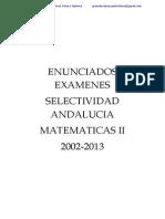 Enunciados Examenes Selectividad Matematicas II Andalucia 2002-2013