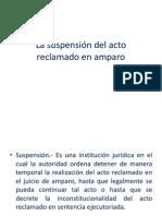 La Suspension Del Acto Reclamado en Amparo