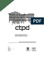 Hacia La Construccion Colectiva de Un Modelo de Ciudad Incluyente Consejo Territorial