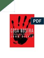Dickie, John - Cosa Nostra. a History of the Sicilian Mafia