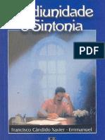 Mediunidade e Sintonia - Emmanuel - Chico Xavier