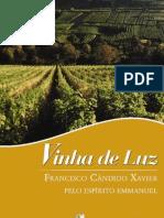 Vinha de Luz - Emmanuel - Chico Xavier