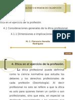 4. Ética en el ejercicio de la profesión.