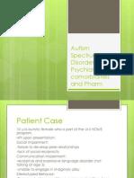 Autism Spectrum Disorder Comorbidity and Pharmatherapy 05.21.2012