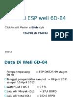 Evaluasi ESP Well 6D-84