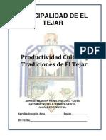 cultura tradiciones produccion