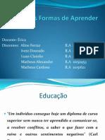 Diferentes Formas de Aprender - Completo