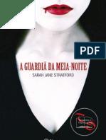 Sarah Jane Stratford - A Guardiã da Meia-Noite