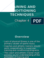 TRAINING AND CONDITIONING TECHNIQUES