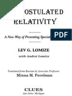 Non Postulated Relativity