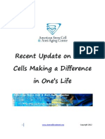 Recent Update on Stem Cells Making a Difference in One's Life