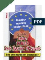 Sojka Die BRD Ist Kein Staat Sind Alle Deutschen Staatenlos Germany as Incorporated Entitity GmbH 20081