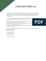 Tuneles de GRE Sobre IPSEC Con EIGRP