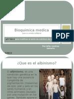 Bioquimica medica albinismo
