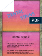 Dental Stains