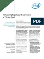 Virtualizing High Security Servers
