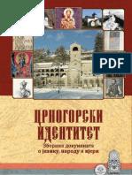 Crnogorski identitet - zbornik dokumenata o jeziku, narodu i vjeri