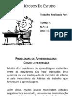 Métodos De Estudo