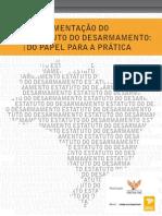 Integra_Implementação do Estatuto do Desarmamento - do papel para a prática