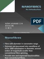 Nano Fibres