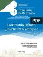 Patrimonio Urbano -Invencion o Vestigio- Cristian Lopez Montecinos
