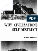 Why Civilizations Self-Destruct