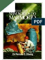 A Nossa Bíblia e os Manuscritos do Mar Morto - Dr. Renato E. Oberg