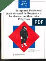 NFPA 472/ NORMAS DE APTITUD PROFESIONAL PARA EL PERSONAL DE RESPUESTAS A INCIDENTES CON MATERIALES PELIGROSOS