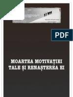 (PA) Moartea Motivatiei Tale Si Renasterea Ei