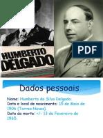 Humberto Delgado (Inês  Candeias)