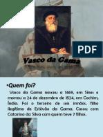 Vasco Da Gama (Bruna Duarte)