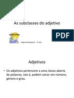 As Sub Classes Do Adjetivo