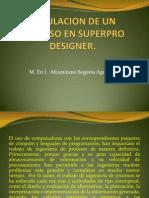 Simulacion de Un Proceso en Superpro Designer