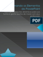 Animando Os Elementos Do Power Point