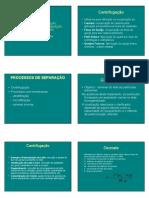 PROCESSOS DE SEPARAÇÃO, homogeneizaçáo envase distribuiçáo