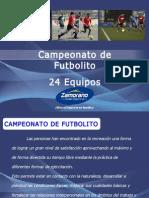 Campeonato futbolito 24 equipos (22.05.2012)