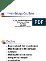 Wein Bridge Oscillators {by Viresh G. Roll No.10}