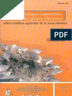 Cultivo de hongos comestibles del género Pleurotus sobre residuos agrícolas de la zona cafetera