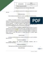 COMPONENTES Y ORGANIZACIÓN DE UN ESTUDIO DE SIMULACIÓN