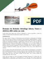 Resumo da Rodada Botafogo lidera; Vasco e Atlético-MG estão na cola