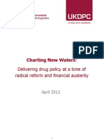 Charting New Waters Delivering Drug Policy at a Time of Radical Reform and Financial Austerity