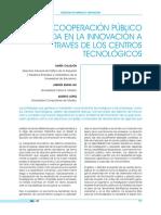 La cooperación público-privada en la innovación a través de los centros tecnológicos(Es)/ Public-private cooperation in innovation across technological centers(Spanish)/ Lankidetza publiko-pribatua berrikuntzan zentro teknologikoen bidez(Es)