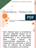 MÉTODO GRAMÁTICA-TRADUCCIÓN