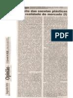 O MITO DAS SACOLAS PLÁSTICAS E O MERCADO (I) Jornal de hoje26 março 2012
