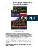 Better Than Sex Gonzo Papers Vol 4 Por Hunter S Thompson - Political Junkies, Rejoice...