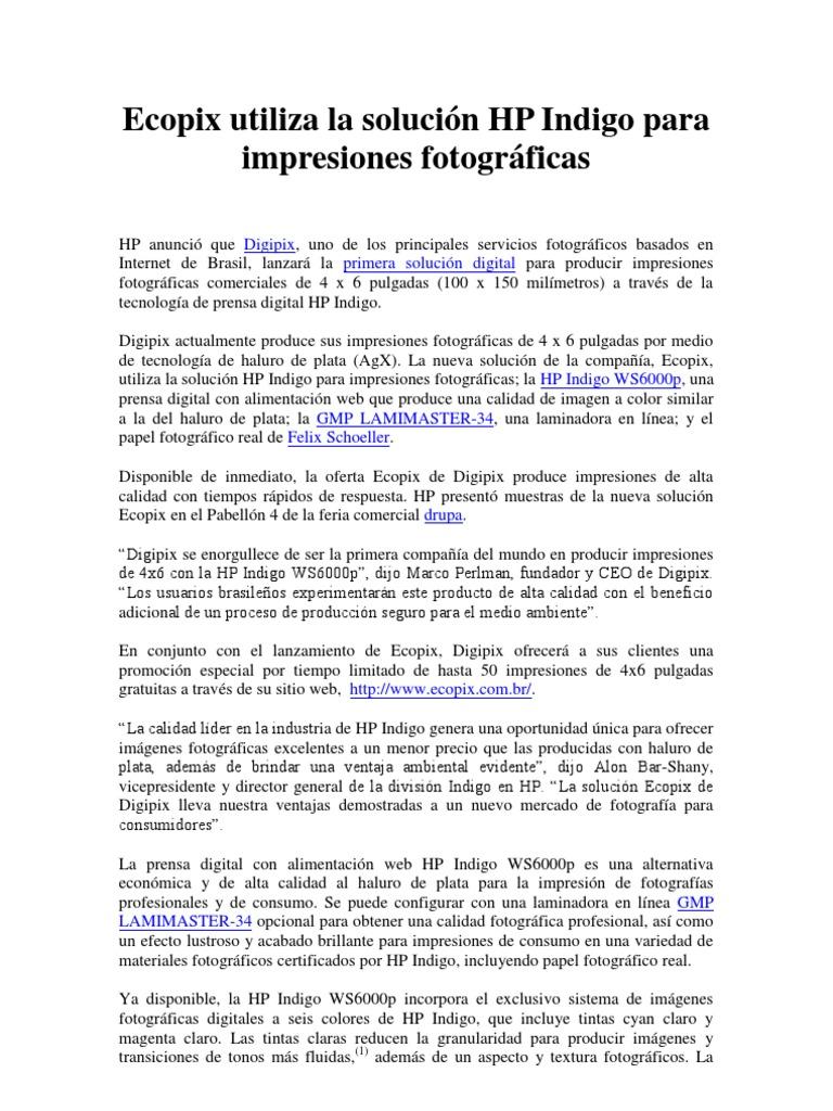Ecopix utiliza la solución HP Indigo